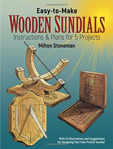 9780486241418: Easy-to-Make Wooden Sundials: Instructions and Plans for Five Projects (Dover Woodworking)