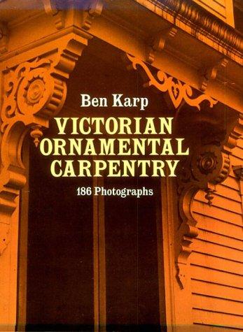 9780486241449: Ornamental Carpentry on Nineteenth-Century American Houses.