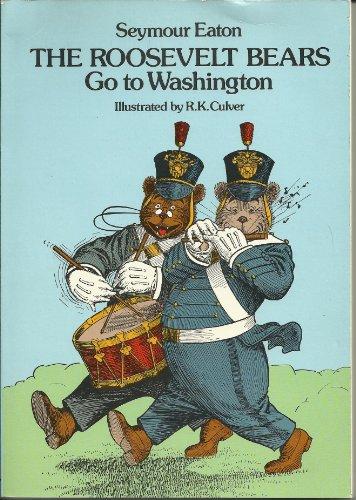 9780486241630: The Roosevelt Bears Go to Washington