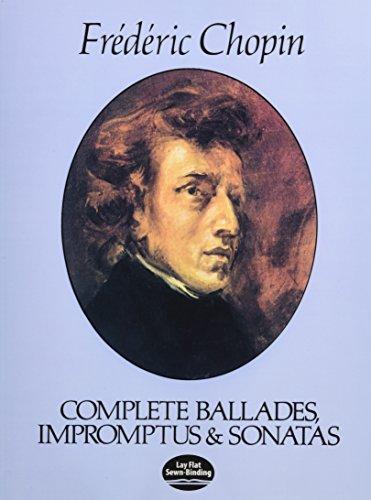 9780486241647: Complete Ballades, Impromptus and Sonatas: The Paderewski Edition