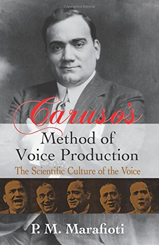 9780486241807: Caruso's Method of Voice Production: The Scientific Culture of the Voice (Dover Books on Music)