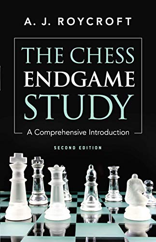 9780486241869: The Chess Endgame Study: A Comprehensive Introduction Second Edition