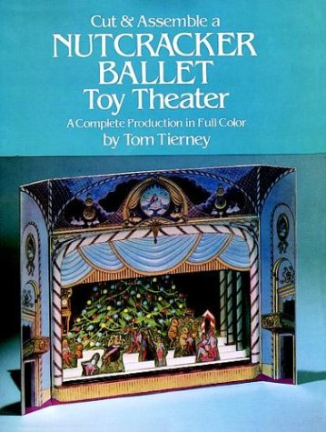 9780486241944: Cut & Assemble a Nutcracker Ballet Toy Theater: A Complete Production in Full Color (Models & Toys)