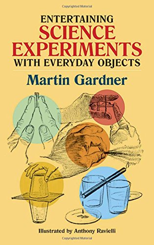 9780486242019: Entertaining Science Experiments with Everyday Objects (Dover Children's Science Books)