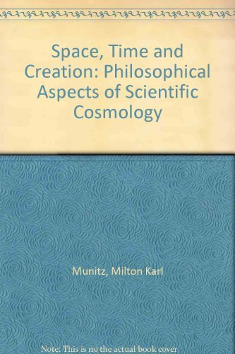9780486242200: Space, Time and Creation: Philosophical Aspects of Scientific Cosmology