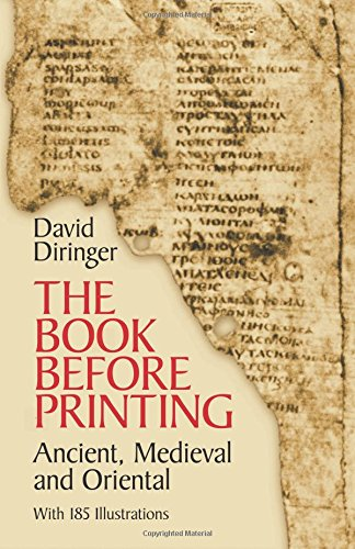 9780486242439: The Book Before Printing: Ancient, Mediaeval and Oriental (Lettering, Calligraphy, Typography)