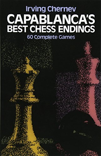9780486242491: Capablanca's Best Chess Endings: 60 Complete Games