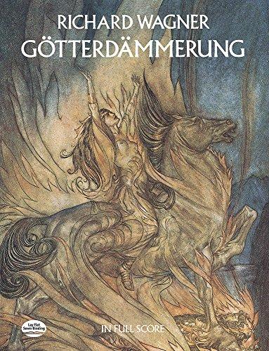 Gotterdammerung in Full Score (Paperback): Richard Wagner