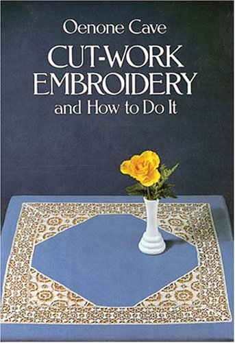 9780486242675: Cut-Work Embroidery and How to Do It (Vista Embroidery Handbooks.)