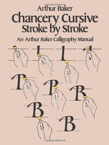 9780486242781: Chancery Cursive Stroke by Stroke (Dover Books on Lettering, Graphic Arts & Printing)