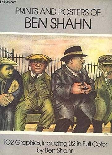 Prints and Posters of Ben Shahn: 102 Graphics, Including 32 in Full Color (9780486242880) by Kenneth W. Prescott