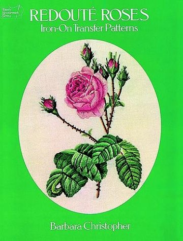 9780486242927: Redouté Roses Iron-on Transfer Patterns (Dover Needlework)