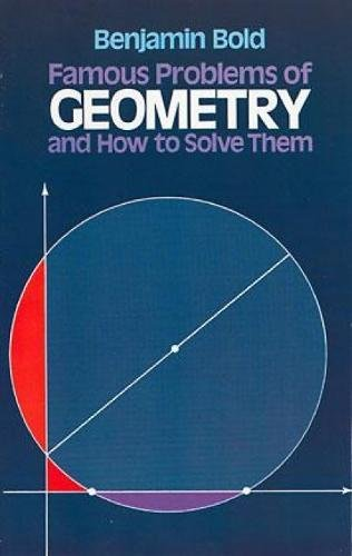 9780486242972: Famous Problems in Geometry and How to Solve Them (Dover Books on Mathematics)