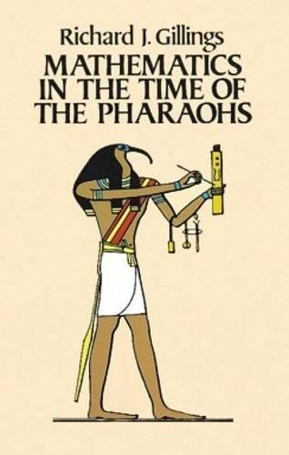 9780486243153: Mathematics in the Time of the Pharaohs