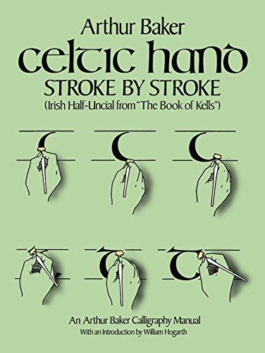 9780486243368: Celtic Hand Stroke by Stroke (Irish Half-Uncial from