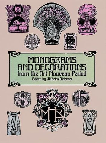 9780486243474: Monograms & Decorations from the Art Nouveau (Dover Pictorial Archives)