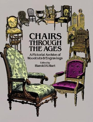 9780486243481: Chairs Through the Ages: A Pictorial Archive of Woodcuts & Engravings (Dover Pictorial Archive Series)