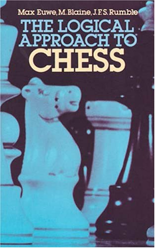 9780486243535: The Logical Approach to Chess