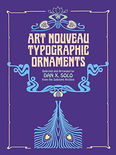 9780486243665: Art Nouveau Typographic Ornaments (Dover Pictorial Archive)