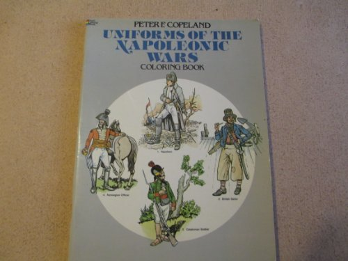 9780486243900: Uniforms of the Napoleonic Wars Coloring Book (The Colouring Books)