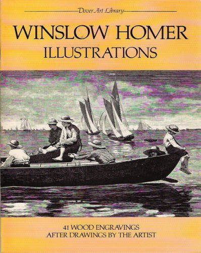 9780486243924: Winslow Homer Illustrations: 41 Wood Engravings After Drawings by the Artist (Dover Art Library)