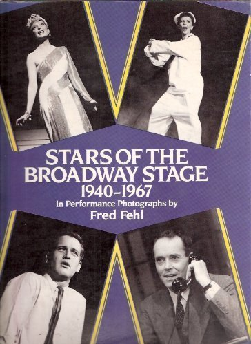 9780486243986: Stars of the Broadway Stage, 1940-67, in Performance Photographs