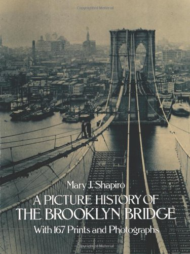 9780486244037: A Picture History of the Brooklyn Bridge