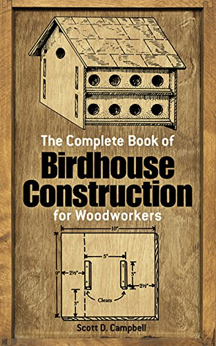 9780486244075: The Complete Book of Bird House Construction for Woodworkers (Dover Woodworking)