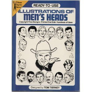 Ready-To-Use Illustrations of Men's Heads (Dover Clip-Art Series) (048624413X) by Tom Tierney