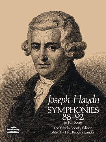 Symphonies 88-92 In Full Score. The Haydn Society Edition. Edited by H.C. Robbins Landon