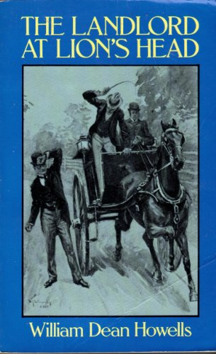 The Landlord at Lion's Head: William Dean Howells