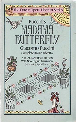 9780486244655: Puccini's Madame Butterfly (Dover Opera Libretto Series)