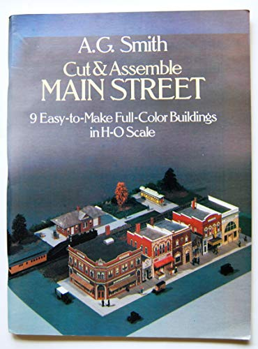 9780486244730: Cut and Assemble Main Street: Nine Easy-To-Make Full-Color Buildings in H-O Scale