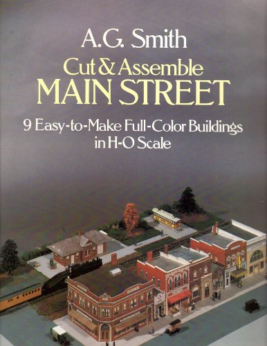 9780486244730: Cut and Assemble Main Street: 9 Easy-To-Make Full-Color Buildings in H-O Scale