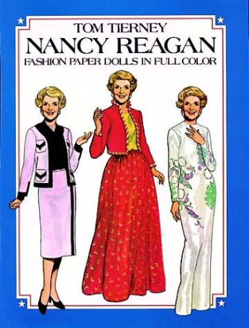 9780486244747: Nancy Reagan Fashion Paper Dolls in Full Color