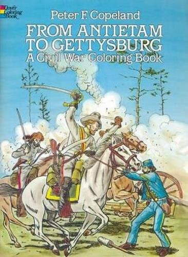 9780486244761: From Antietam to Gettysburg (Dover History Coloring Book)