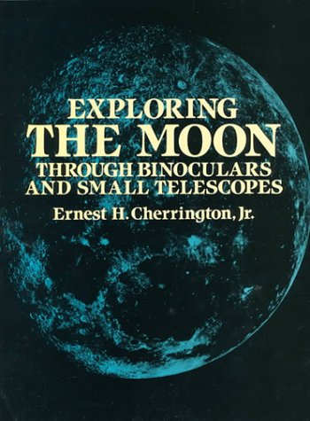 Exploring the Moon Through Binoculars and Small Telescopes