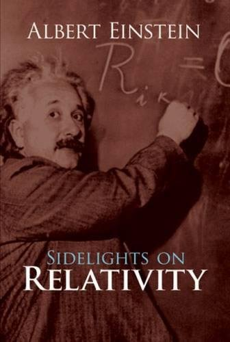 9780486245119: Sidelights on Relativity
