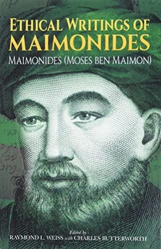 Ethical Writings of Maimonides: Maimonides