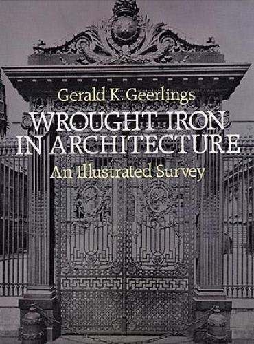 9780486245355: Wrought Iron in Architecture: An Illustrated Survey (Dover Jewelry and Metalwork)