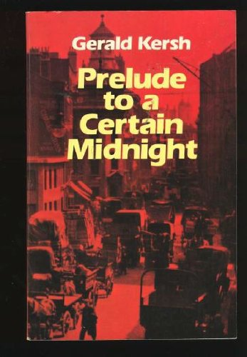 Prelude to a Certain Midnight (Detective Stories: Kersh, Gerald