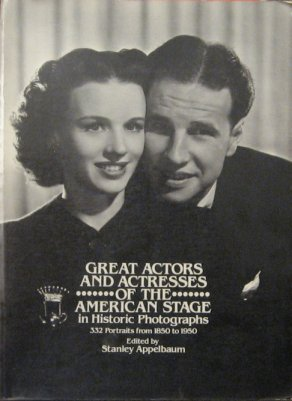 9780486245553: Great Actors and Actresses of the American Stage in Historic Photographs