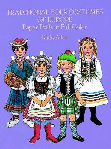 9780486245713: Traditional Folk Costumes of Europe Paper Dolls in Full Color: Paper Dolls in Full Colour (Traditional Fashions)