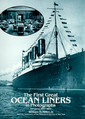 9780486245744: The First Great Ocean Liners in Photographs: 193 Views, 1897-1927