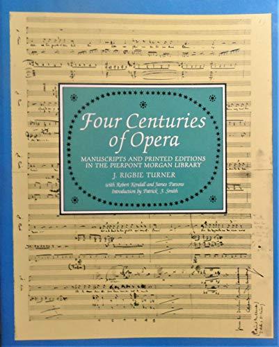 9780486246024: Four Centuries of Opera (Music (General) Series)