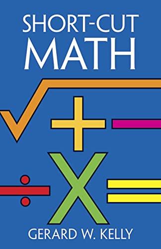 9780486246116: Short-Cut Math