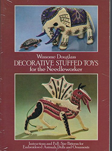 9780486246383: Decorative Stuffed Toys for the Needleworker: Instructions and Full-Size Patterns for Embroidered Animals, Dolls and Ornaments