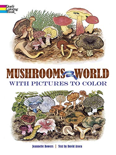 9780486246437: Mushrooms of the World with Pictures to Color (Dover Nature Coloring Book)