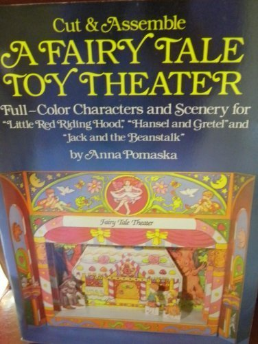 Cut & Assemble A Fairy Tale Toy Theater: Pomaska, Anna