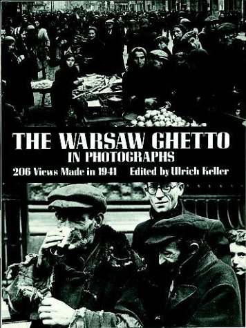 9780486246659: The Warsaw Ghetto in Photographs: 206 Views Made in 1941 (Dover Photography Collections)